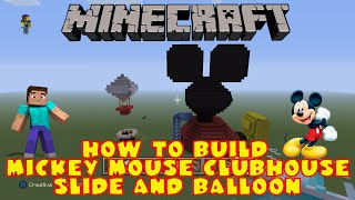 Minecraft How To Build Mickey Mouse Clubhouse *Remade* Part 3 Slide & Donalds Balloon
