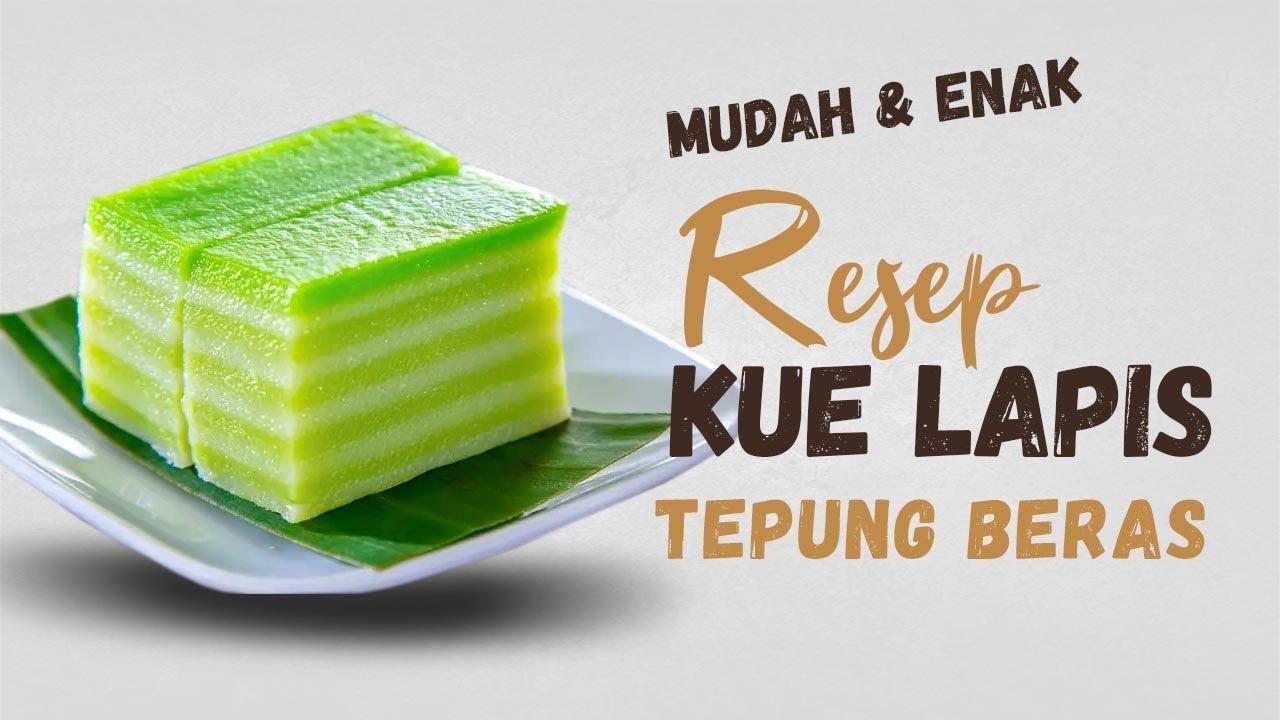 Resep Kue Lapis Tepung Beras Cakes 26