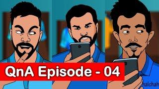 #QNA Episode 04 Virat bhai Kaptani chhod rahe ho?