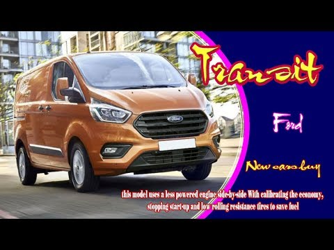 2020 ford transit   2020 ford transit release date   2020 ford transit towing capacity  new cars buy