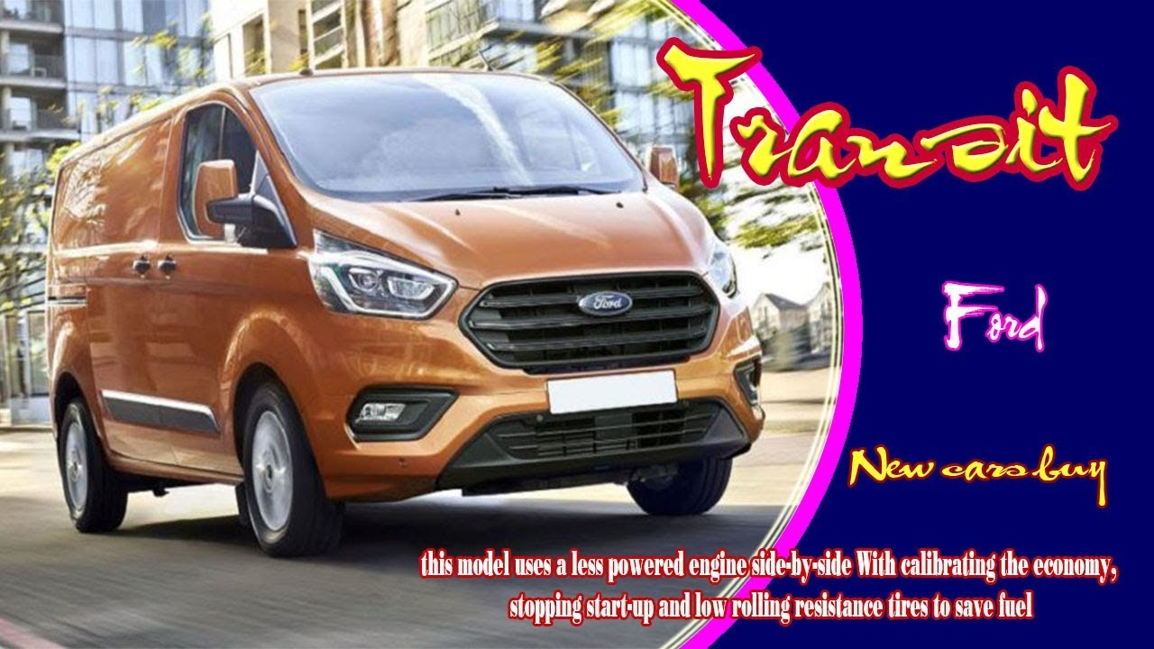 2020 Ford Transit 2020 Ford Transit Release Date 2020 Ford
