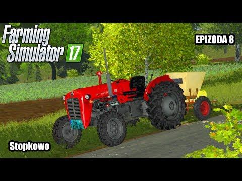 Farming Simulator 2017   Stopkowo   Epizoda 8