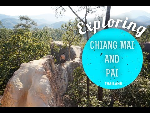 EXPLORING NORTHERN THAILAND! CHIANG MAI AND PAI: Things To Do - Trip and Itinerary