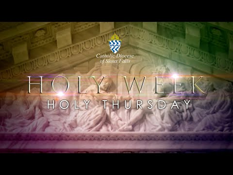Mass Of The Lord's Supper (Holy Thursday) - April 9, 2020