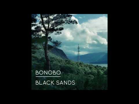 Bonobo - Kiara [BLACK SANDS 2010]