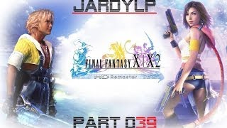 FINAL FANTASY X HD #039 - Auf in die Stille Ebene HD+ Let´s Play JardyLP / Deutsch