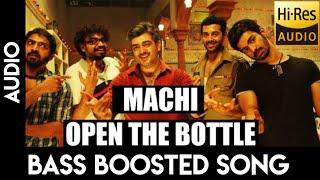 MACHI OPEN THE BOTTLE   BASS BOOSTED   AJITH   YUVAN   MANKATHA SONGS