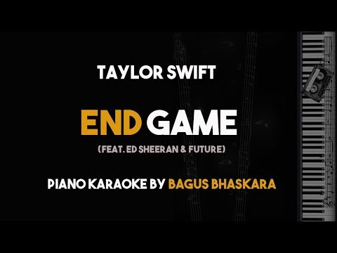 [Piano Karaoke] End Game - Taylor Swift new song (with Lyrics Video) ft. Ed Sheeran & Future