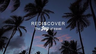 REDISCOVER THE JOY OF TRAVEL