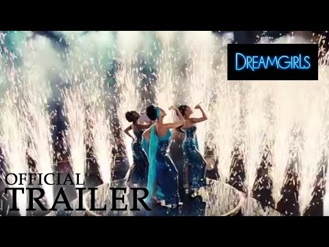DREAMGIRLS | Official Trailer