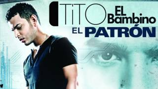 Tito el Bambino - Dame la Ola HD [YMP]
