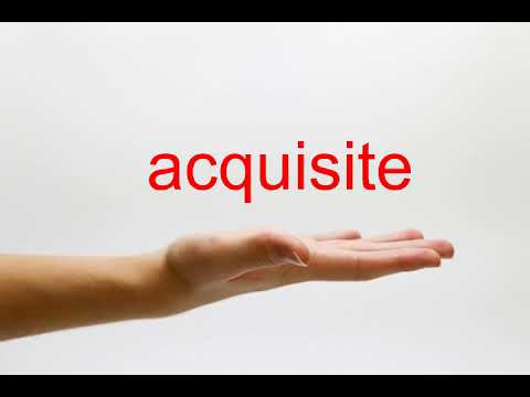 How to Pronounce acquisite - American English