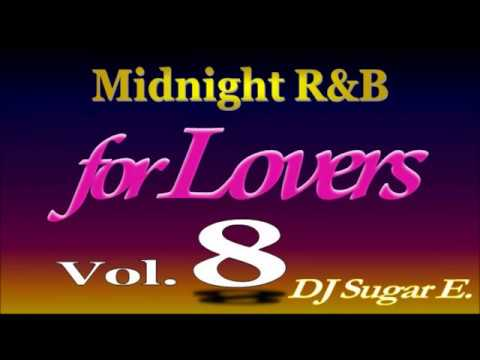Smooth R&B Mix 8 BalladsSlow Jams 19962001  DJ Sugar E