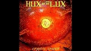 Hux Flux - Cryptic Crunch [FULL ALBUM]