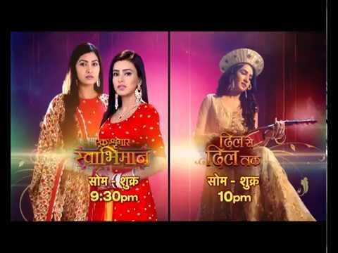 Swabhimaan & Dil Se Dil Tak: Mon-Fri - 9.30 & 10.00pm thumbnail