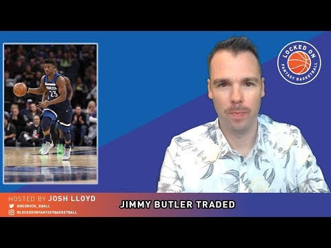 NBA FANTASY | Jimmy Butler, Robert Covington, Dario Saric Trade Impact