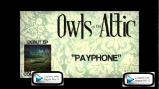 Payphone - Owls In The Attic (Download)