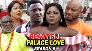 BEAUTIFUL PALACE LOVE SEASON 5 - Destiny Etiko 2020 Latest Nigerian Nollywood Movie Full HD