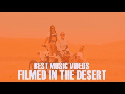 TOP 20 MUSIC VIDEOS FILMED IN THE DESERT