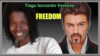 George Michael - Freedom (Versão em português)Tiago leonardo versões