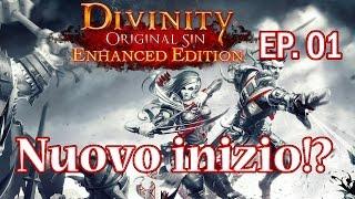 Divinity: Original Sin Enhanced Edition - ITA - Primi Passi EP. 01