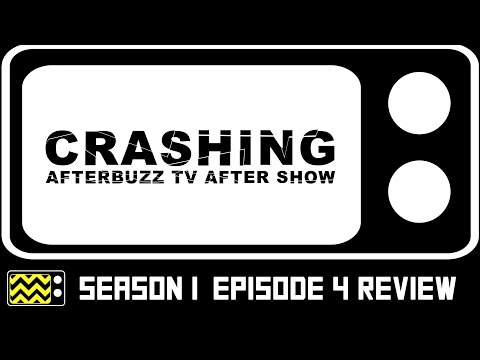 Crashing Season 1 Episode 4 Review & After Show | AfterBuzz TV