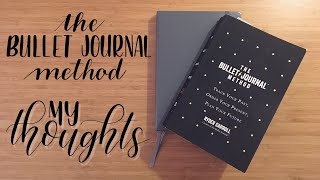 Vlog | The Bullet Journal Method | My Thoughts