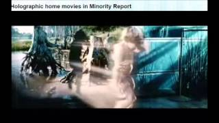 Holographic Movies Minority Report