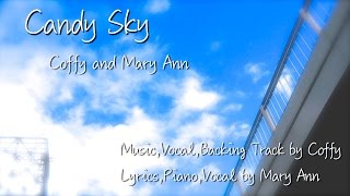 """Candy Sky""PV (Full Version)  Coffy and Mary Ann original song thumbnail"