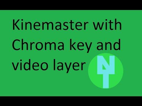 kinemaster chroma key  gratis