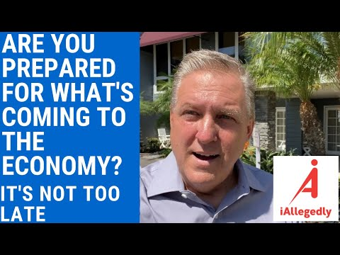 Are You Prepared for What's Coming in the Economy? It's Not Too Late