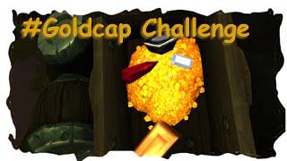 #goldcap Challenge Part 5 Heul Nicht !