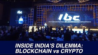 Inside the Indian Dilemma: Blockchain vs Crypto