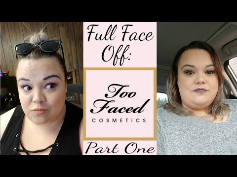 Full Face Off:  Too Faced Part One - The Video That Didn't Wanna Be Made