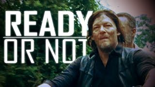 Daryl Dixon Tribute    Ready or Not [TWD]