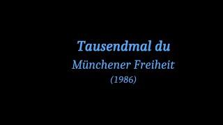 Tausendmal du (Text)  Münchener Freiheit