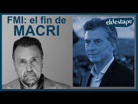 FMI: El fin de Macri | El Destape con Roberto Navarro