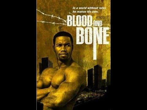 Download Blood and Bone 2009 Full Movie... Starring Michael Jai White Action Movie