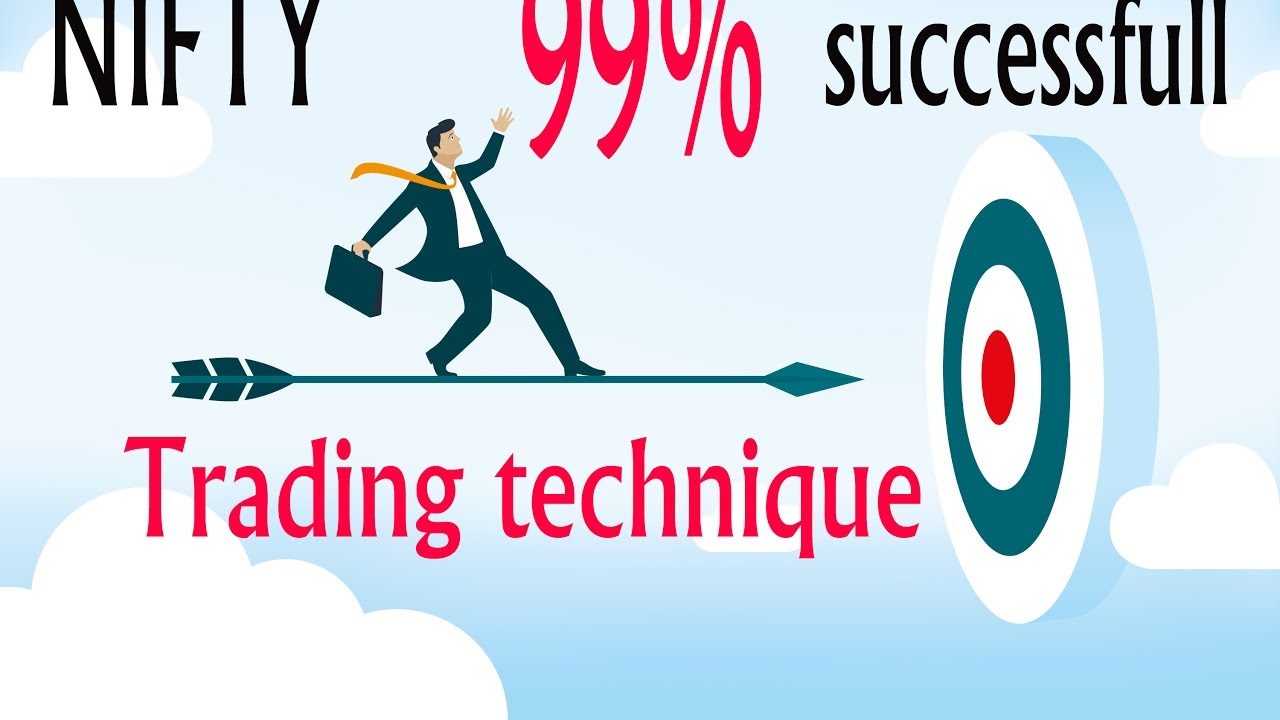 Which is the best trading technique to earn in Nifty and