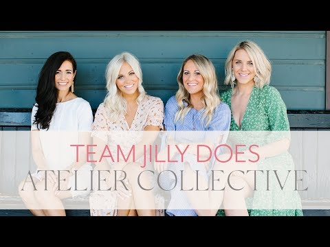 Team Jilly Does The Atelier Collective | Jillian Harris