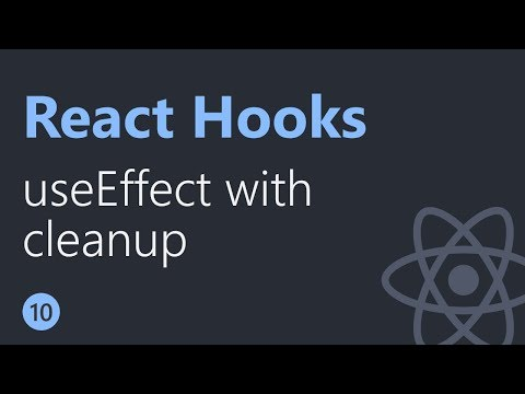 React Hooks Tutorial - 10 - useEffect with cleanup thumbnail