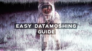 SUPER EASY DATAMOSHING GUIDE (ANY EDITOR AVIDEMUX)