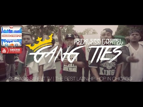Reckless Cartel - Gang Ties (Latin Kings Rap) (Chicano Rap 2017) Little Village Chicago Gangs