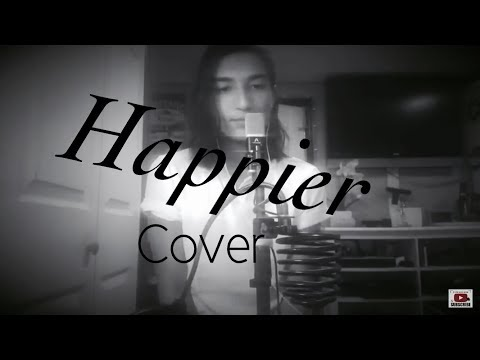 Happier - Ed Sheeran
