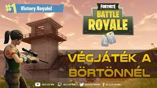 VÉGJÁTÉK A BÖRTÖNNÉL | FORTNITE Battle Royale