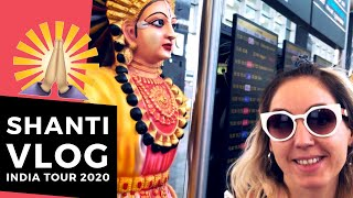SHANTI VLOG: India Tour 2020 - Delhi, Bangalore, Hyderabad