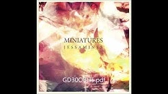 Miniatures - Jessamines (Full Album)