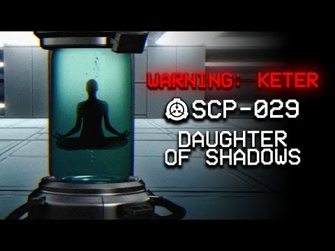 SCP-029 : Daughter of Shadows : Keter : Mind Affecting SCP