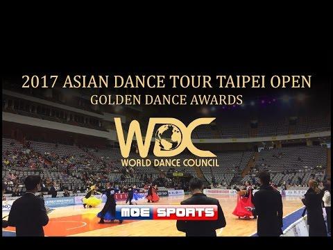 2017 WDC  Asian Dance Tour Taipei Open 國標舞世界大賽亞巡賽 網路直播