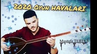 Mustafa Tereci OYUN HAVALARI 2020